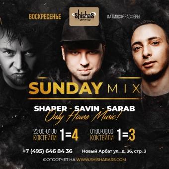 ВОСКРЕСЕНЬЕ: Sunday Mix в SHISHAS на Новом Арбате! Only HOUSE music!